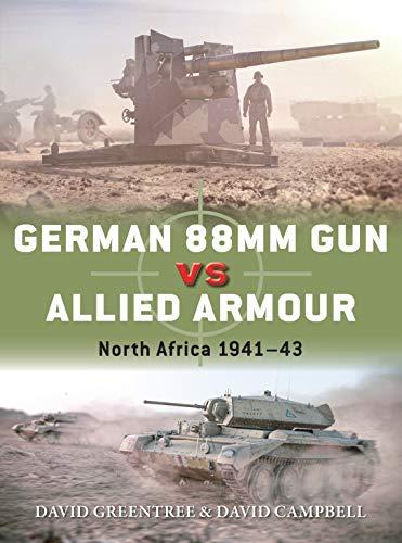 German 88mm Gun vs Allied Armour: North Africa 1941–43 (Duel)