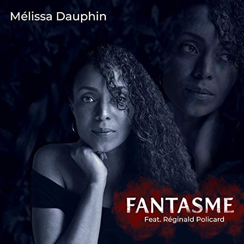 Melissa Dauphin feat. Reginald Policard