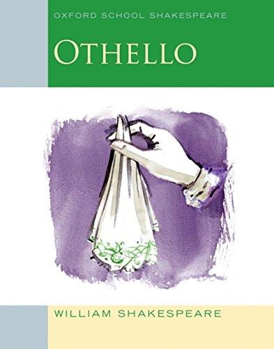 Othello: Oxford School Shakespeare (Oxford School Shakespeare Series)