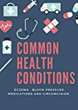 Common Health Conditions : Eczema , Blood Pressure Medications and Circumcision