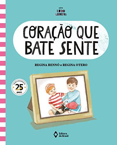 Coração que bate sente (Assunto de Família - Série Ludo Ludens) (Portuguese Edition)