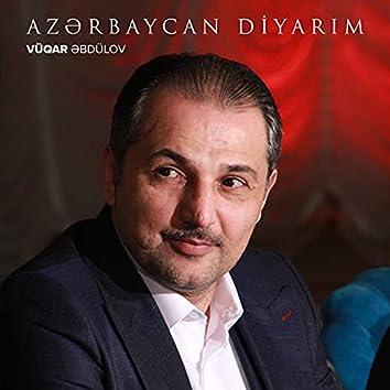 Azərbaycan Diyarım