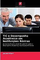 TIC e Desempenho Académico em Instituições Básicas