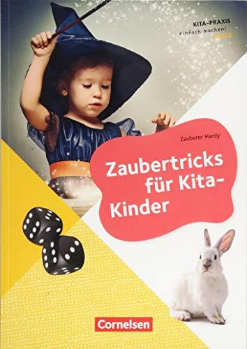 Kita-Praxis - einfach machen! - Kreativität und Spielen: Zaubertricks für Kita-Kinder: Buch