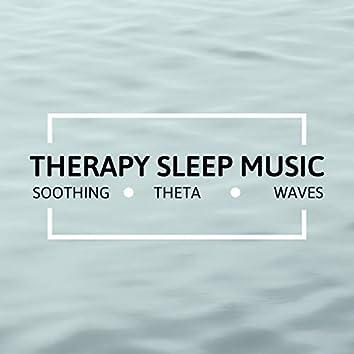 Therapy Sleep Music - Soothing Theta Waves