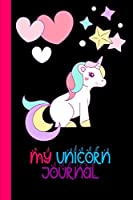 My Unicorn Journal: Unicorn Lover Gift Journal: Blank Lined Journal and Coloring Pages
