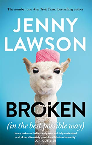 Broken: in the Best Possible Way (English Edition)