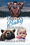 Omega s Baby for the Ski Bear (Sierra Nevada Shifters Book 3)
