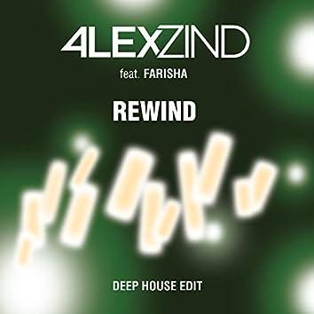 Rewind (Deep House Edit)