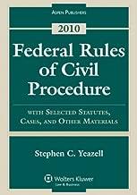 Federal Rules Civil Procedure W/ Select Statutes & Material 2010