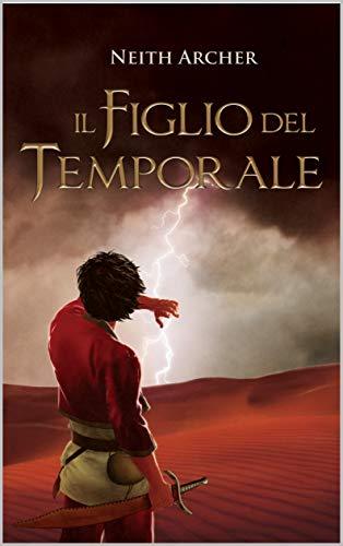 Il Figlio del Temporale (La Trilogia delle Ombre Vol. 1)