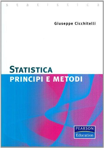 Statistica. Principi e metodi