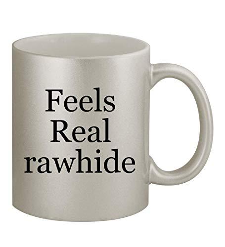 Feels Real rawhide - 11oz Silver Coffee Mug Cup, Silver