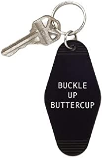 Snark City Buckle Up Buttercup Key Chain K27