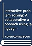 Interactive problem solving: A collaborative approach using language in arithmetic and science