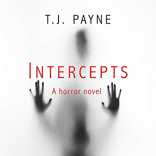 Intercepts: A Horror Novel audiobook cover art