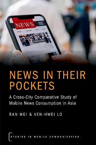 News in their Pockets: A Cross-City Comparative Study of Mobile News Consumption in Asia