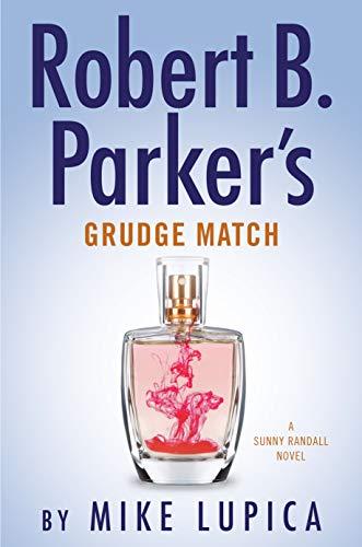 Robert B. Parker's Grudge Match (Sunny Randall)