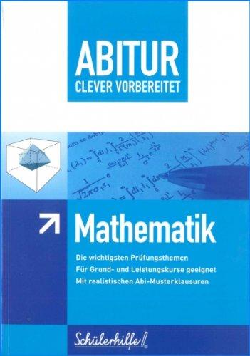 Abitur clever vorbereitet - Mathematik