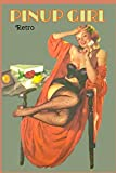 PINUP GIRL: Sexy Retro journal - cover image from the golden age of Pinup cards and magazines - 120 ...