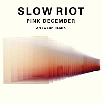 Pink December (Antwerp Remix)