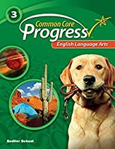 Common Core Progress English Language Arts - Grade 3: Teacher's Edition
