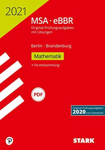 STARK Original-Prüfungen MSA/eBBR 2021 - Mathematik - Berlin/Brandenburg (STARK-Verlag - Abschlussprüfungen)