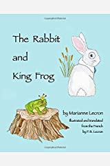 The Rabbit and King Frog Paperback