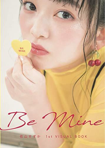 【Amazon.co.jp 限定】『Be Mine』 (佐山すずか1st写真集【ランダム生写真付き】)の詳細を見る