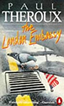 London Embassy by Theroux Paul (1983-10-27) Paperback