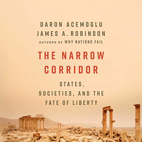 The Narrow Corridor audiobook cover art