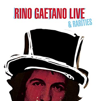 Rino Gaetano Live & Rarities