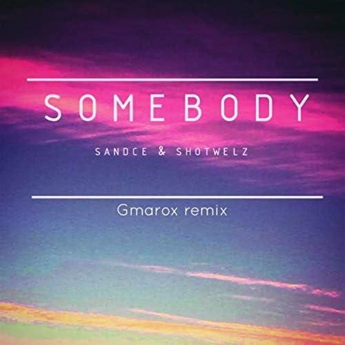 Gmarox, Sandce & Shotwelz