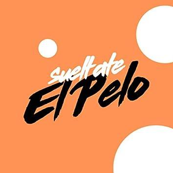 Sueltate El Pelo (Remix)
