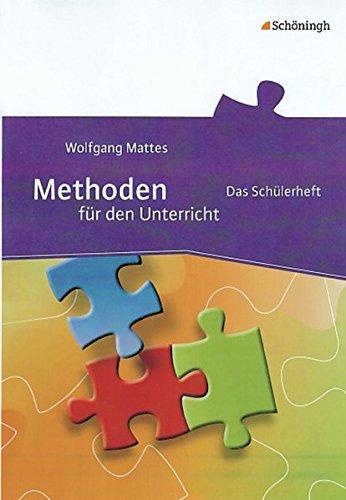 Methoden für den Unterricht: Das Schülerheft (Methoden für den Unterricht: Schülerheft)