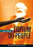 L'Opium du peuple - Introduction de la Contribution à la critique de la philosophie du droit de Hegel
