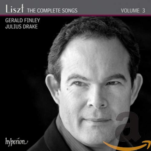 Finley, Gerald / Drake, Julius - Liszt: The Complete Songs Volume 3