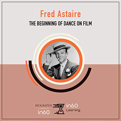 Page de couverture de Fred Astaire: The Beginning of Dance on Film