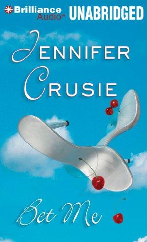 By Etc Crusie, Jennifer,Deanna Hurst: Bet Me - Lire EPUB PDF