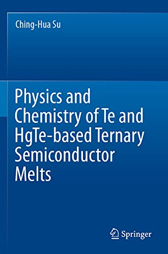 Physics and Chemistry of Te and HgTe-based Ternary Semiconductor Melts