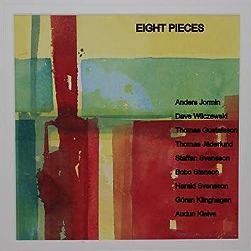 Eight Pieces