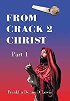 From Crack 2 Christ