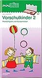 miniLÜK-Übungshefte / Kindergarten: miniLÜK: Vorschulkinder 2: Merkfähigkeit und Konzentration für Kinder von 4 - 6 Jahren