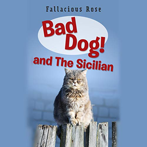 Bad Dog and the Sicilian audiobook cover art