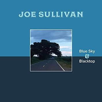 Blue Sky & Blacktop