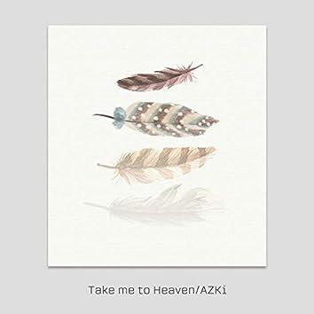 Take me to Heaven