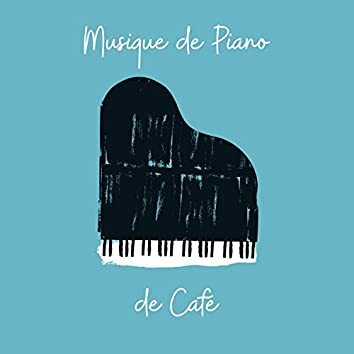 Musique de Piano de Café: Fond de Musique Romantique, Musique de Café Instrumentale, Piano Sentimental