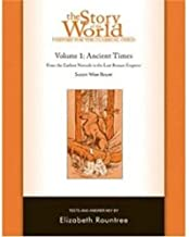 History for the Classical Child: Ancient Times Test and Answer Key: Volume 1: From the Earliest Nomads to the Last Roman Emperor (Vol. 1) (Story of the World)