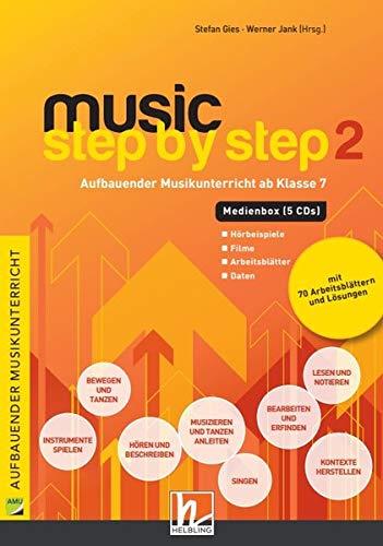 Music Step by Step 2. Medienbox (4 Audio-CDs und CD+): Aufbauender Musikunterricht ab Klasse 7. Audio-, Video- und Datenteil (Music Step by Step: Aufbauender Musikunterricht)
