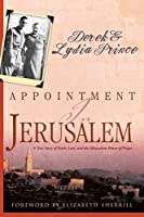 Appointment in Jerusalem: A True Story of Faith, Love, and the Miraculous Power of Prayer